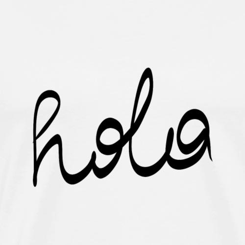 Hola - Männer Premium T-Shirt
