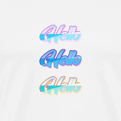 HELLO HELLO HELLO - T-shirt Premium Homme