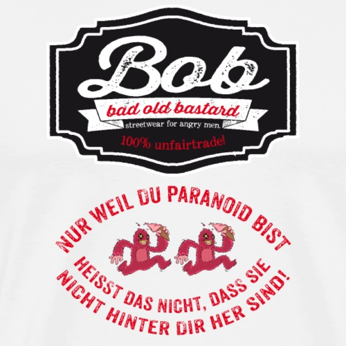 Verfolgungswahn - Männer Premium T-Shirt