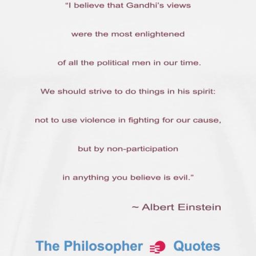 Einstein about Gandhi b - Mannen Premium T-shirt
