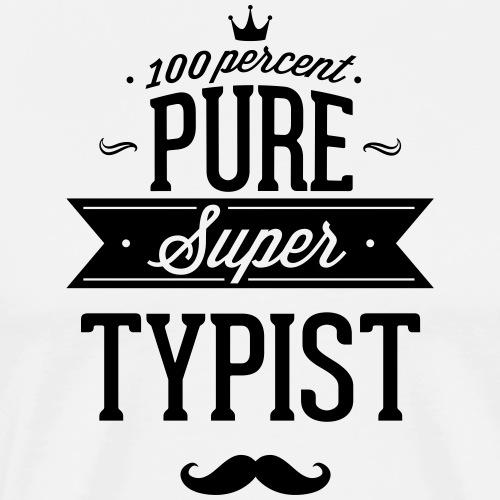 Zu 100% super Schreibkraft - Männer Premium T-Shirt