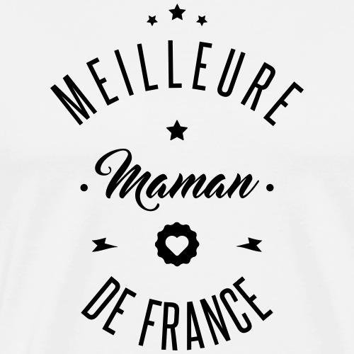 MEILLEURE MAMAN DE FRANCE - T-shirt Premium Homme