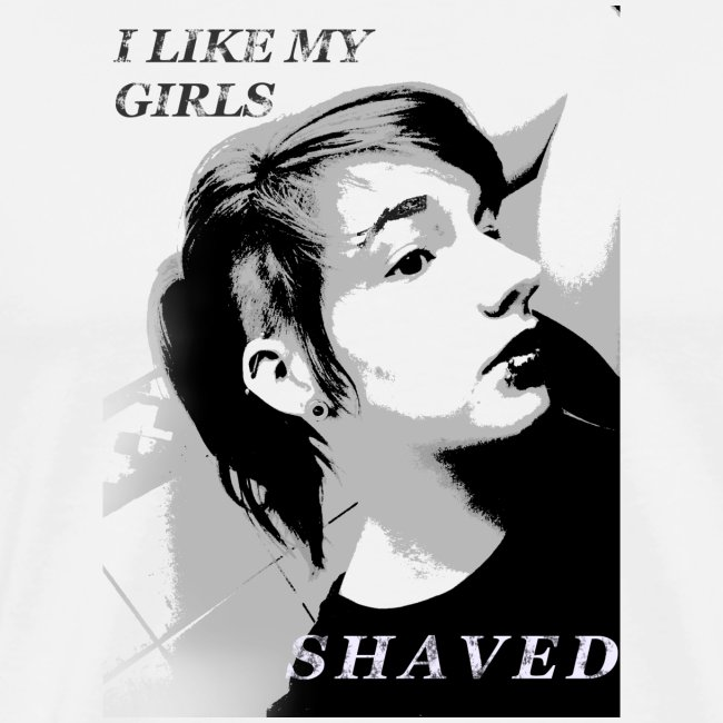 i like my girls shaved