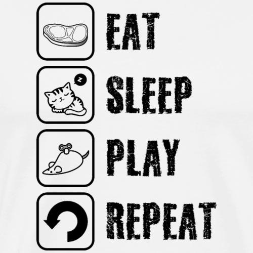 EAT, SLEEP, PLAY, REPEAT, BLACK - Männer Premium T-Shirt
