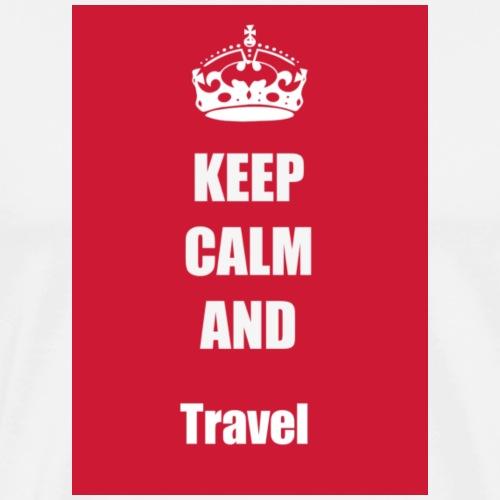 KEEP CALM AND Travel - Männer Premium T-Shirt