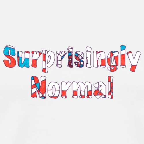 Surprisingly Normal - Men's Premium T-Shirt