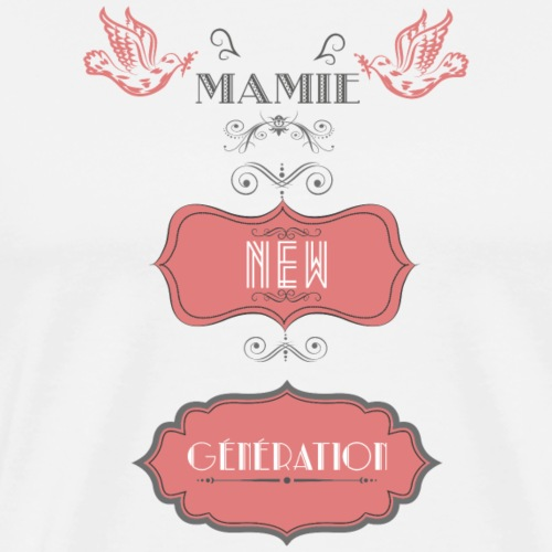 Mamie New Generation - T-shirt Premium Homme