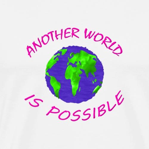 Un autre autre monde est possible - écologie - T-shirt Premium Homme