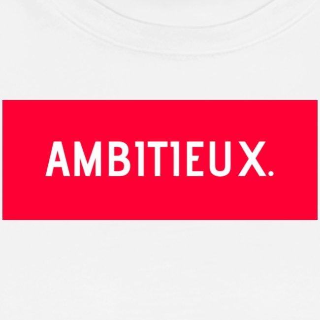 AMBITIEUX