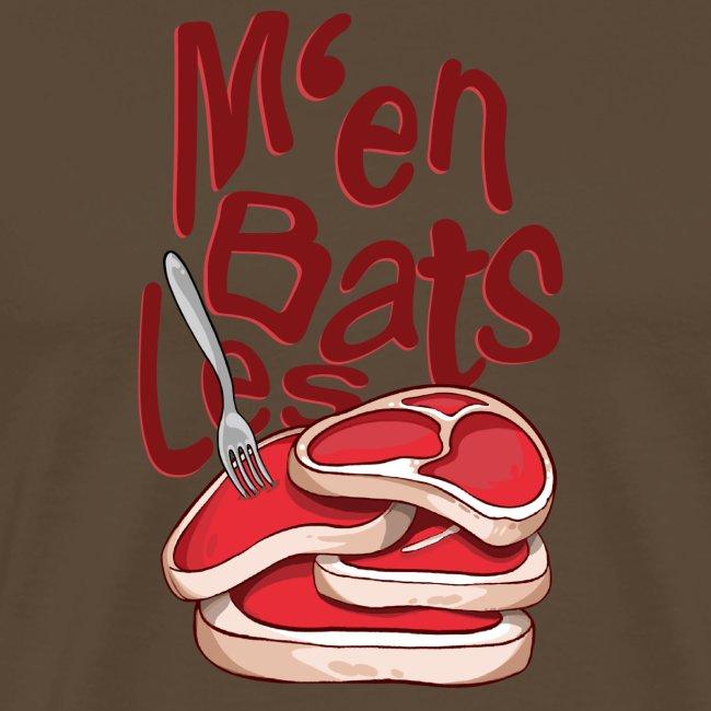 M'en bats les steaks - T-Shirt Humour
