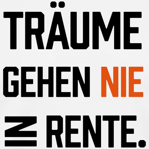 Traeume - Männer Premium T-Shirt