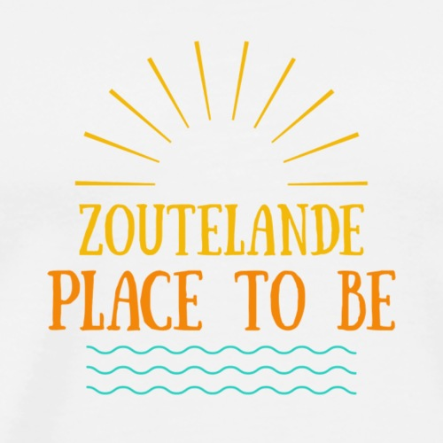 Zoutelande - Place To Be - Männer Premium T-Shirt