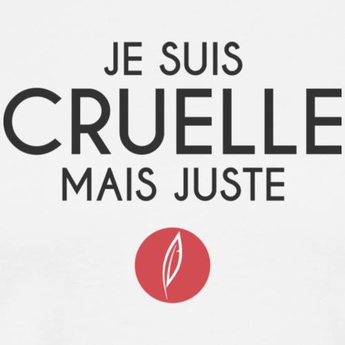 Citation - Cruelle mais juste - T-shirt Premium Homme