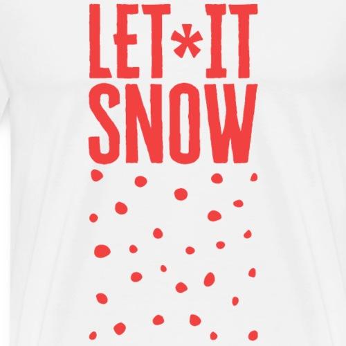 Let It Snow - Männer Premium T-Shirt