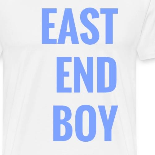 east end boy - Männer Premium T-Shirt