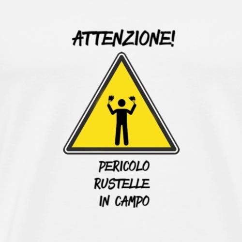 Pericolo Rustelle - Maglietta Premium da uomo