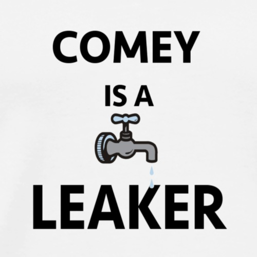 Comey is a Leaker - Men's Premium T-Shirt