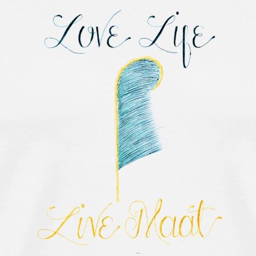Love Life Live Maat - Men's Premium T-Shirt