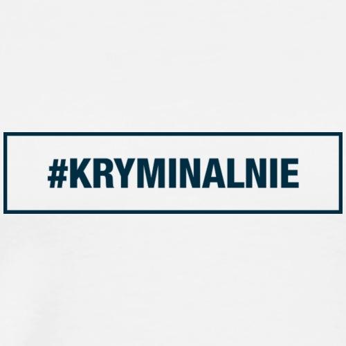 #KRYMINALNIE - logo ciemne - Koszulka męska Premium