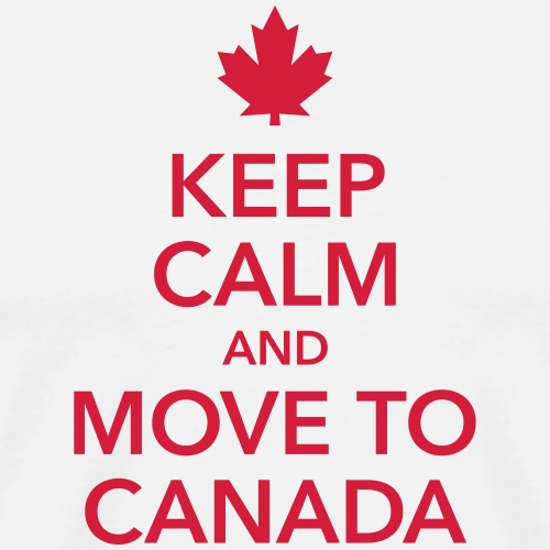 keep calm and move to Canada Maple Leaf Kanada - Men's Premium T-Shirt