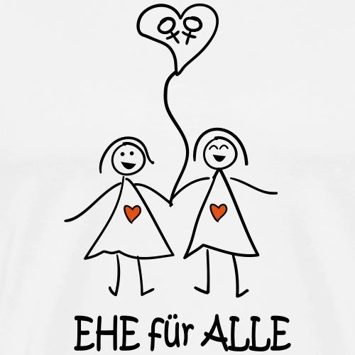 Ehe Für Alle Frauen - Männer Premium T-Shirt