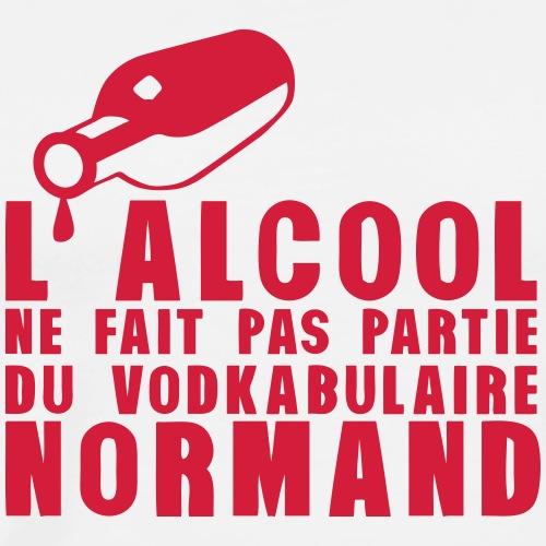 normand alcool vodkabulaire humour - T-shirt Premium Homme