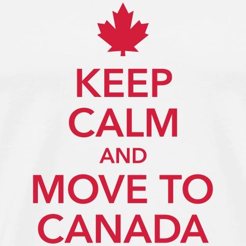 keep calm and move to Canada Maple Leaf Kanada - Men's Premium T-Shirt