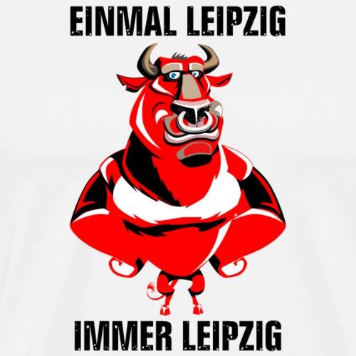 Leipzig Fan Shirt Einmal Leipzig Immer Leipzig - Männer Premium T-Shirt