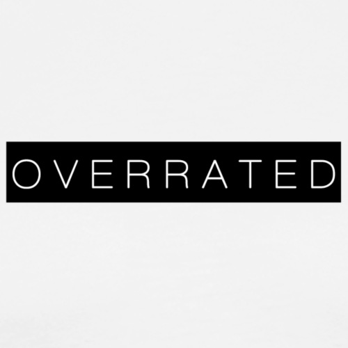 Overrated Black white - Mannen Premium T-shirt