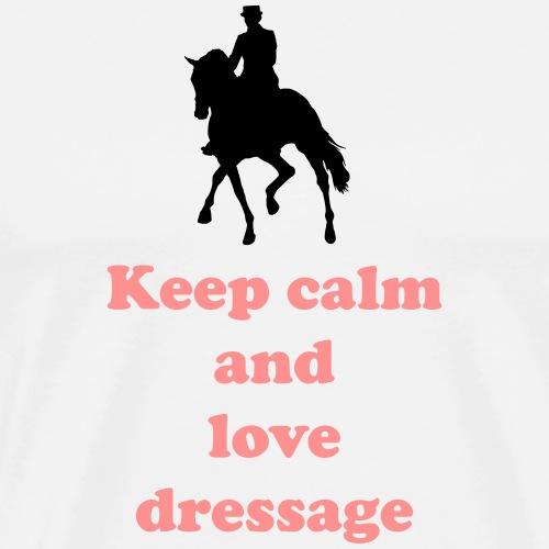 keep calm and love dressage - Männer Premium T-Shirt