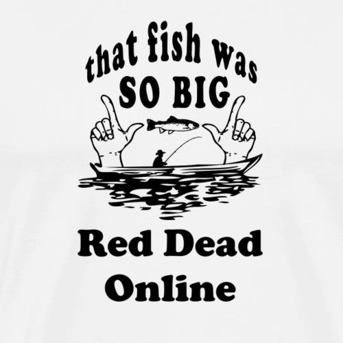 Fishing Red Dead Online - Männer Premium T-Shirt