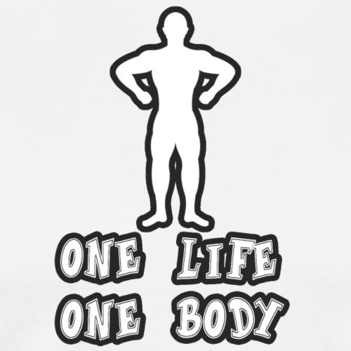 One Life One Body - Miesten premium t-paita