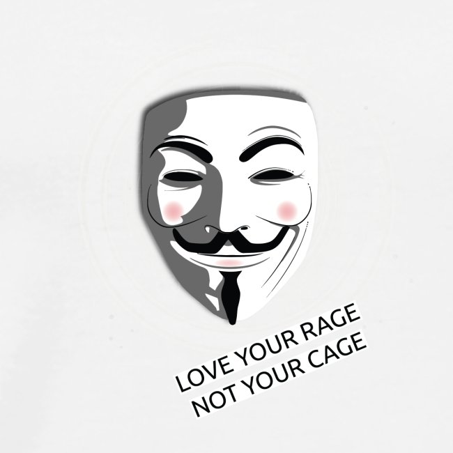 Anonymous Love Your Rage