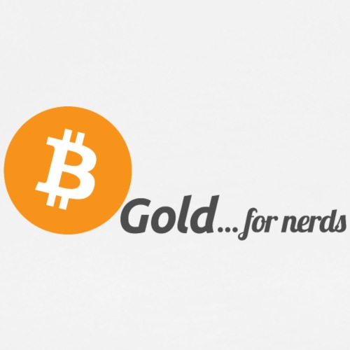 Bitcoin, gold for nerds. - Männer Premium T-Shirt