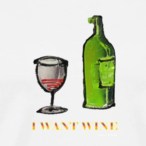 FLES - I WANT WINE - Mannen Premium T-shirt