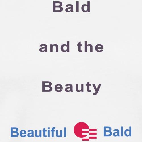 Bald and the Beauty b - Mannen Premium T-shirt