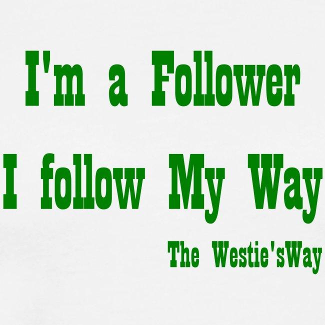 I follow My Way Green