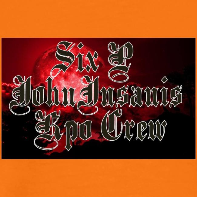 SIx P & John INsanis Kpo Crew