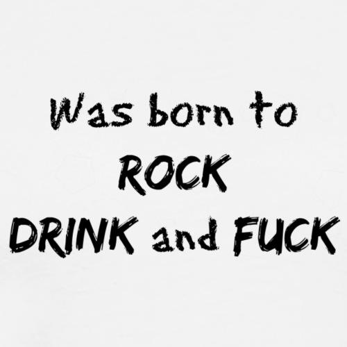 Was born to rock - Premium T-skjorte for menn