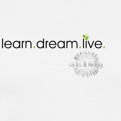 learn.dream.live 3 - Männer Premium T-Shirt