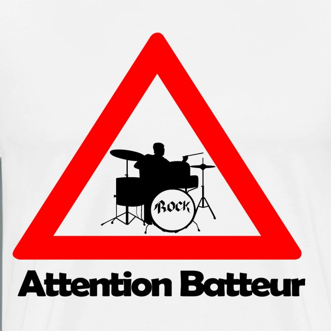 Attention batteur - cadeau batterie humour