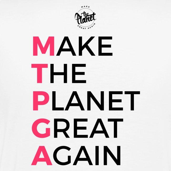 MakeThePlanetGreatAgain lettering behind