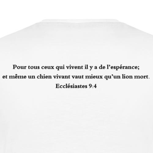 Ecclesiastes 9:4 - T-shirt Premium Homme