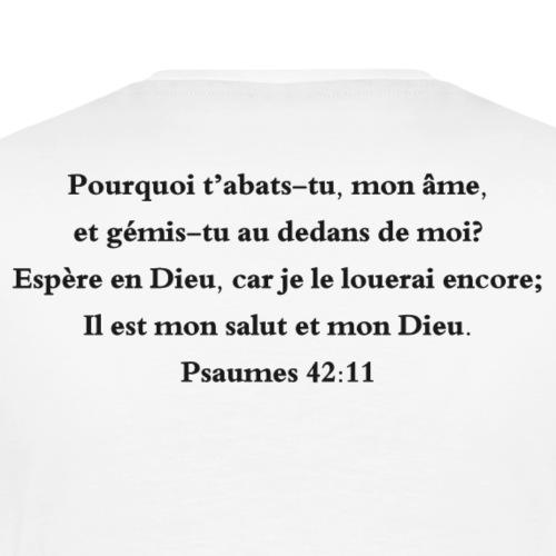 Psaumes 42:11 - T-shirt Premium Homme