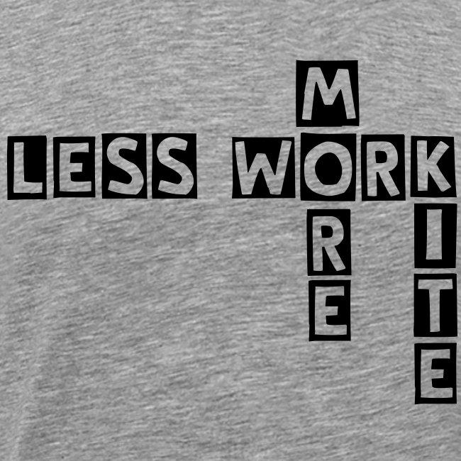 less work more kite