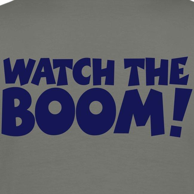 WATCH THE BOOM! Segler Segeln Segelspruch
