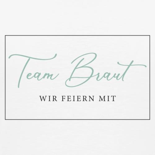 Team Braut - Wir feiern mit - Men's Premium T-Shirt