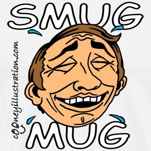 Smug Mug! - Men's Premium T-Shirt