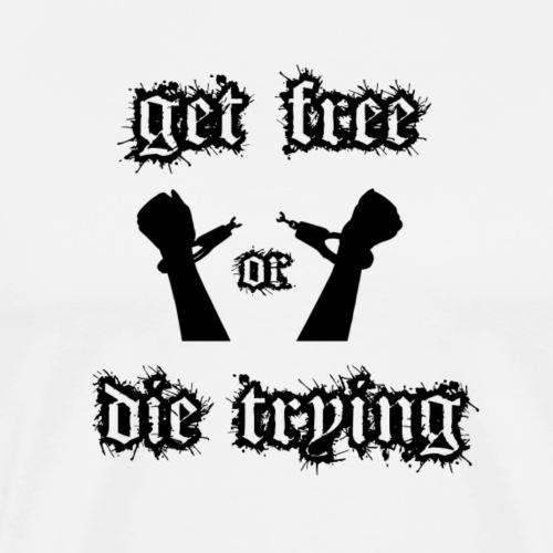 get free die trying black logo - Männer Premium T-Shirt