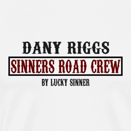 Official Sinners Road Cre Shirt by Dany Rigs - Männer Premium T-Shirt